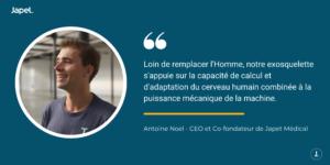 Citation Antoine Noel Exosquelette Japet.W Neftys